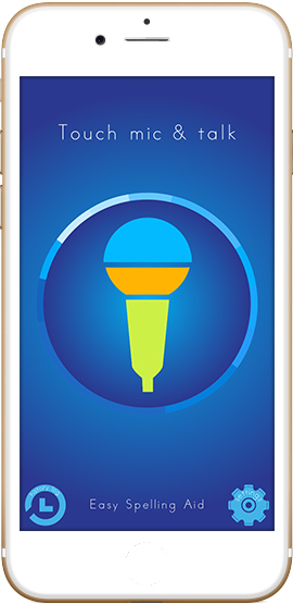 Touch mic and talk - Spelling App - Easy Spelling Aid